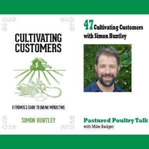 PPT047: Cultivating Customers with Simon Huntley
